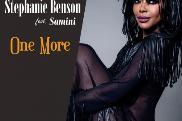"Stephanie Benson - ""One More"" FT. Samini"