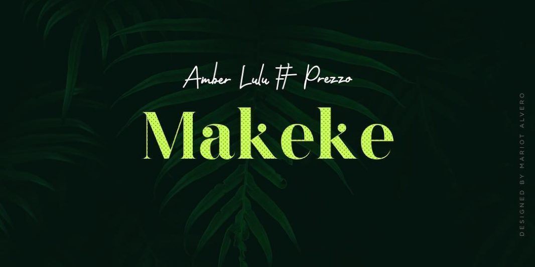 Amber Lulu – Makeke ft. Prezoo