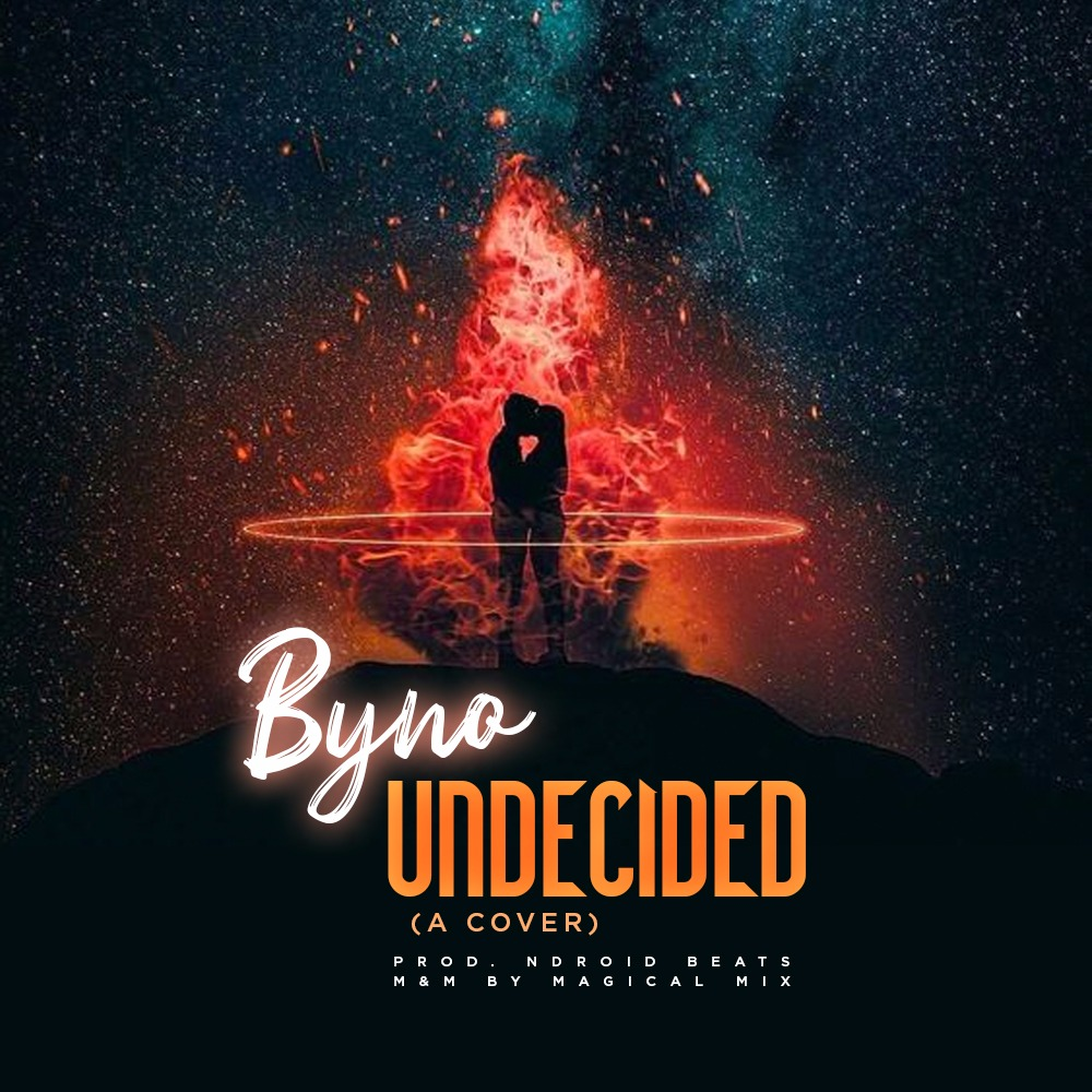 Byno – Undecided (A Cover)