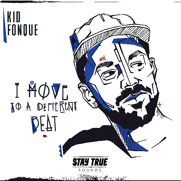"""Kid Fonque - """"I Move to a Different Beat"""""""