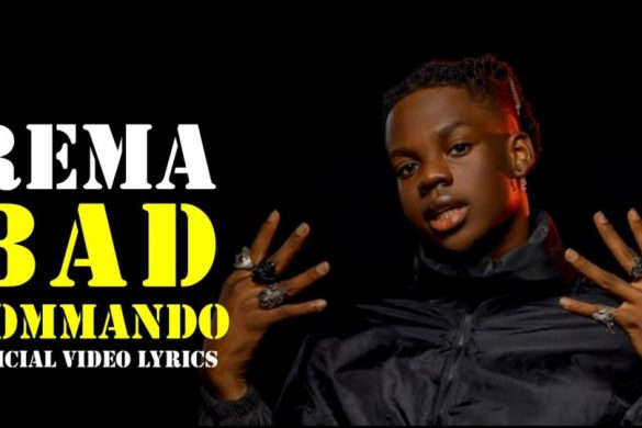 Rema – Bad Commando (Lyric Video)