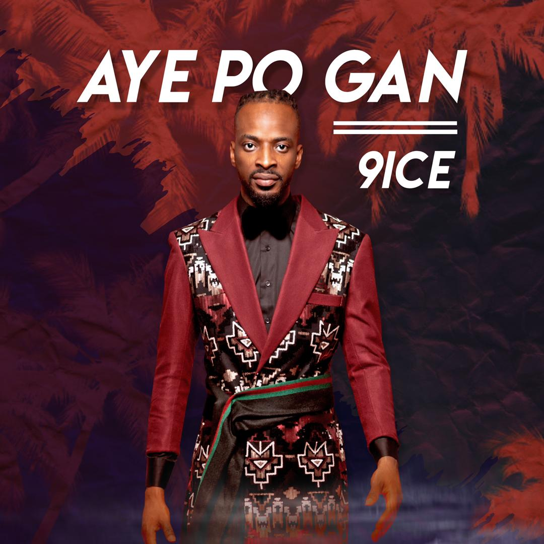 """Veteran pop star 9ice comes has just dropped a new gem titled Aye Po Gan If you've been praying for 9ice to drop something new for the year 2020, then your prayers have been answered. The song """"Aye Po Gan"""" is accompanied by a beautiful visuals shot in Tarkwa Bay with a team on energetic dancers creating magical moments on film. Check out the video below as we anticipate more exciting sounds from adigun who recently celebrated his 40th birthday with his newly wedded wife last month. AUDIO DOWNLOAD"""