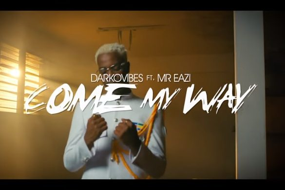 Darkovibes ft. Mr Eazi – Come My Way